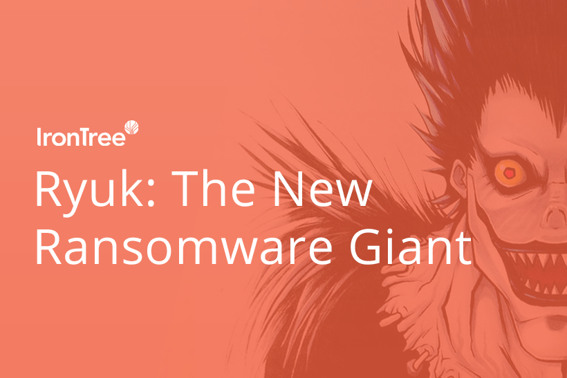 ryuk: the new ransomware giant