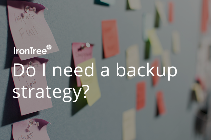 Do I need a backup strategy blog